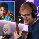 "Ed Sheeran does ""The Fresh Prince"" theme"
